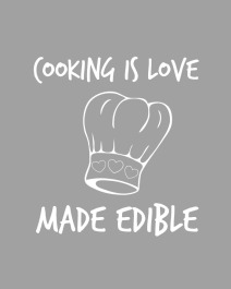 cooking-is-love-made-edible