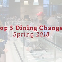 Top 5 Dining Changes - Spring 2018