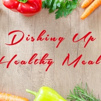 Dishing Up Healthy Meals